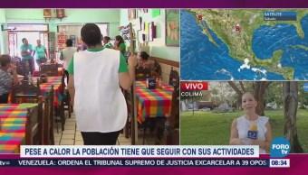 Calor Afecta Poblados Colima