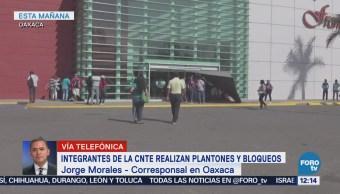 CNTE realiza plantones y bloqueos en Oaxaca