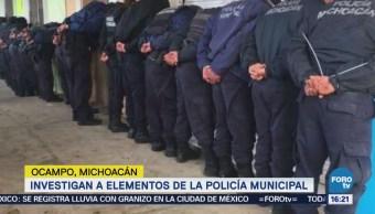 Investigan Elementos Policía Municipal Ocampo Michoacán