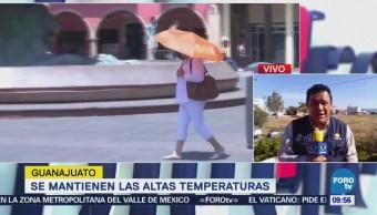 Guanajuato Siente Calor Extremo Domingo Registran