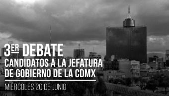 tercer-debate-cdmx-ciudad-mexico-hora-fecha-en-vivo
