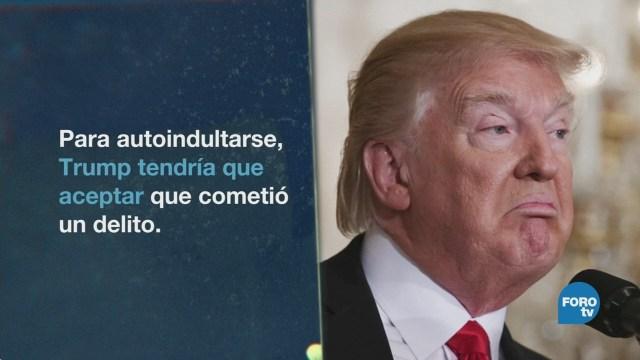 Donald Trump Advierte Puede Perdonarse Mismo