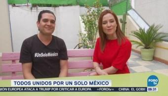 Campaña 'Un Solo México' busca la unidad de los ciudadanos