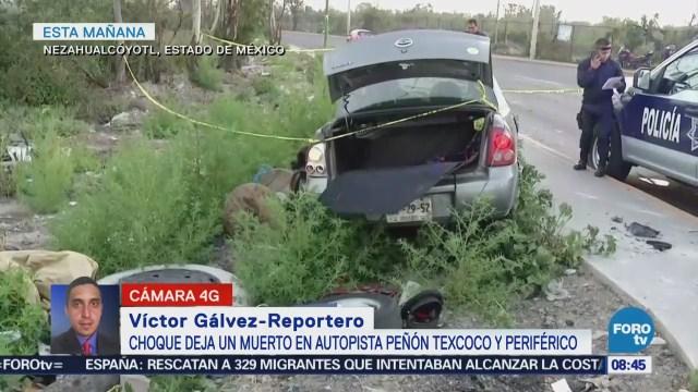 Choque deja un muerto en la autopista Peñón-Texcoco