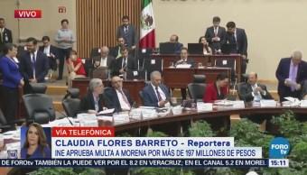 INE Aprueba Multa Morena Millones Pesos Irregularidades
