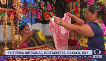 La Feria de las Artesanías ofrece tradición en la Guelaguetza, Oaxaca