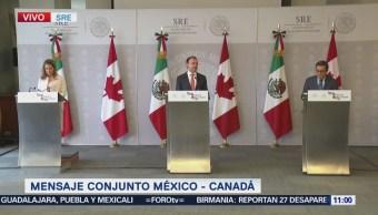 México y Canadá reiteran que TLCAN permanecerá como tratado trilateral