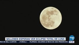 Millones de personas esperan ver eclipse