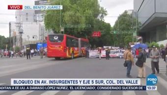 Manifestantes Afectan Circulación Insurgentes Eje 5 Sur