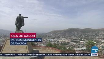 Temperaturas Superan 42 Grados Oaxaca
