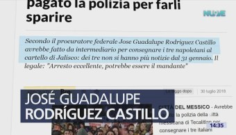 Prensa Italiana Destaca Arresto Desaparición Italianos Jalisco