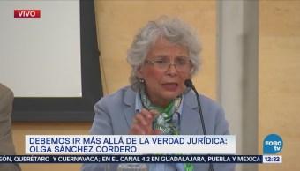 Sánchez Cordero: Se necesitan nuevas instituciones para acabar con violencia