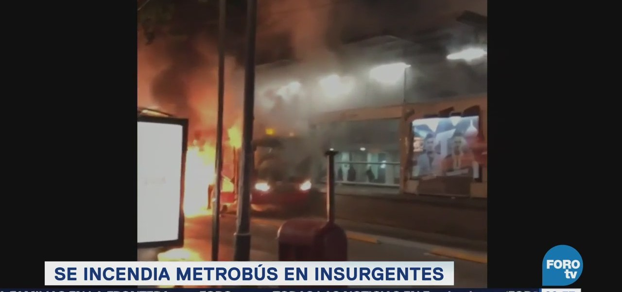 Se Incendia Unidad Metrobús Avenida Insurgentes