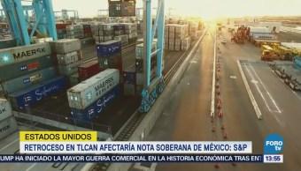 Calificación Crediticia México Bajaría Tlcan S&P