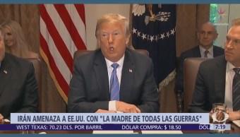 Trump responde a Irán por amenazas a Estados Unidos