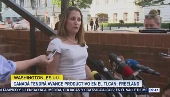 Canadá tendrá avance productivo en TLCAN: Freeland