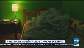 Extra, Extra: Perdida de sueño puede causar soledad
