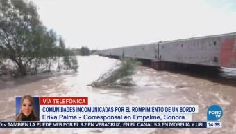 Ruptura Bordo Incomunica Tres Comunidades Sonora