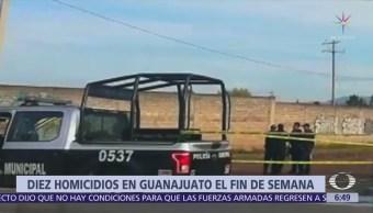 Guanajuato registra 10 homicidios durante el fin de semana