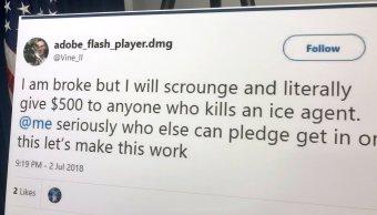 Hombre ofrece 500 dólares por matar a agentes del ICE