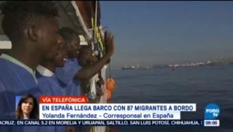 España Recibió A Mas Migrantes Barco Con 87 Migrantes España Corresponsal Yolanda Fernández Llega A España Barco Con 87 Migrantes Abordo