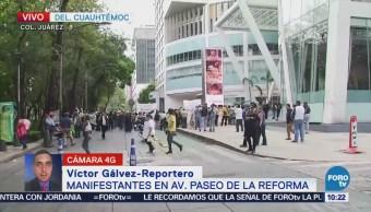 Manifestantes afectan carriles laterales de Paseo de la Reforma