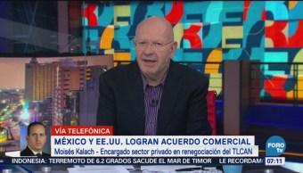 Moisés Kalach destaca acuerdo comercial alcanzado entre México y Estados Unidos