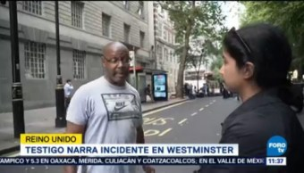 Testigo Narra Incidente Westminster