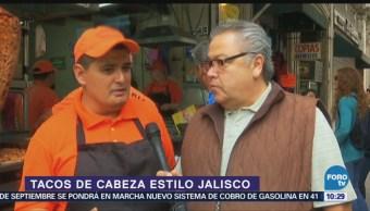 Viernes Culinario Tacos de cabeza estilo Jalisco