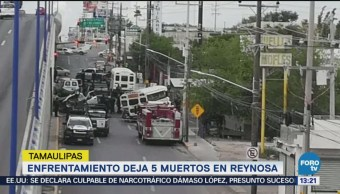 Enfrentamiento 5 Muertos Reynosa Tamaulipas