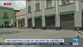 Realizan Reconstrucción Hechos Plaza Garibaldi