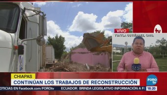 Reconstrucción Chiapas, avance 80%