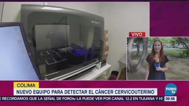 Nuevo Equipo Para Detectar El Cáncer Cervicouterino Colima Autoridades Sanitarias Detección Temprana Cáncer Cervicouterino