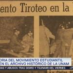 Archivo Histórico UNAM resguarda información inédita 1968