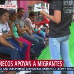 Chiapanecos apoyan la caravana de migrantes