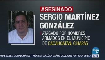 Investigan asesinato de periodista en Chiapas