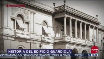 La historia del edificio Guardiola, con Armando Ramírez
