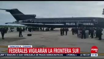 Policía Federal llega a Tapachula para vigilar cruces fronterizos