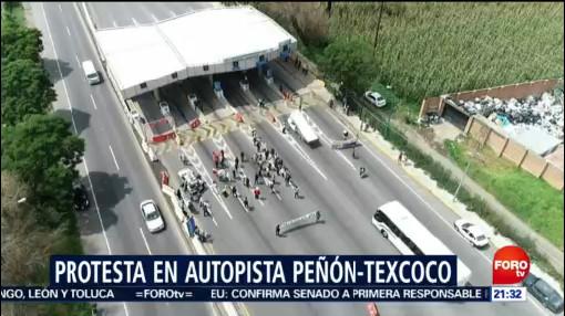 Protesta Autopista Peñón-Texcoco NAIM CDMX Aeropuerto