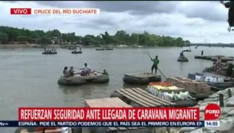 Refuerzan seguridad ante llegada de caravana migrante en Chiapas