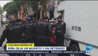 Riña Deja Un Muerto Un Detenido Colonia Morelos