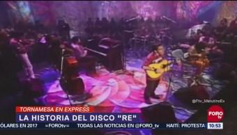Tornamesa Express: La historia de 'Re' de Café Tacvba