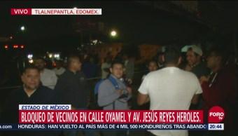 Vecinos Realizan Bloqueo Tlalnepantla Presuntos Paracaidistas