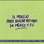 ABC para solicitar refugio en México