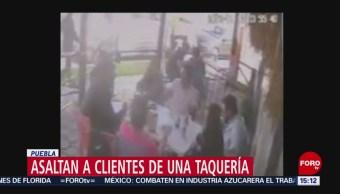 Asaltan a clientes de una taquería en Puebla
