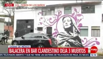 Balacera en bar clandestino deja tres muertos en Peñón de los Baños