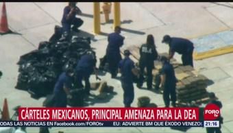 Cárteles Mexicanos Principal Amenaza DEA EU