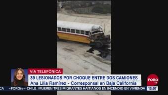Choque entre dos camiones deja 39 lesionados en Baja California