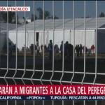 Cientos de migrantes serán trasladados a la Casa del Peregrino, CDMX