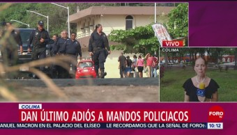 Dan Último Adiós Mandos Policiacos Colima Municipio De Armería